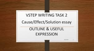 vstep wrting task cause effect solution essay e itutor program
