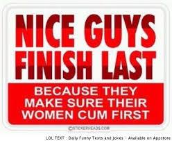 Why Nice Guys Finish Last   Nice Guys   Know Your Meme via Relatably.com