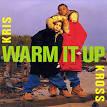 Warm It Up by Kris Kross
