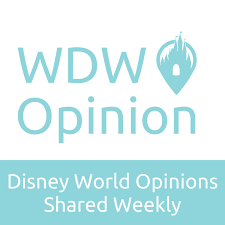 WDW Opinion - A Weekly Podcast About Walt Disney World