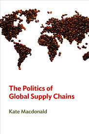 The <b>Politics</b> of Global Supply Chains eBook by <b>Kate MacDonald</b> ...