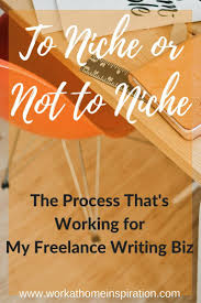 1000 images about lancer faq s a resource for lance niche or not to niche process that s working for my lance writing