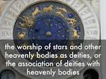 worship of heavenly bodies