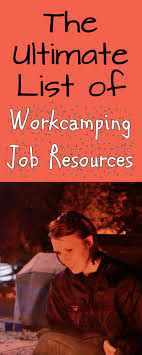 the ultimate list of of workcamping job resources