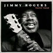 <b>Jimmy Rogers Feelin</b>' Good 180g LP