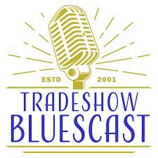 Tradeshow Bluescast