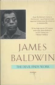 the devil finds work james baldwin goes to the movies brian baldwin 1