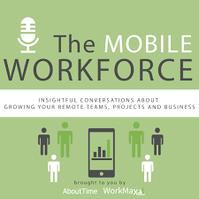 The Mobile Workforce Podcast