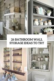 26 simple bathroom wall storage ideas bathroom bathroom wall storage