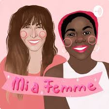 MiaFemme Podcast