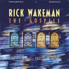 <b>Rick Wakeman - The</b> Gospels (1987, Gatefold, Vinyl) | Discogs