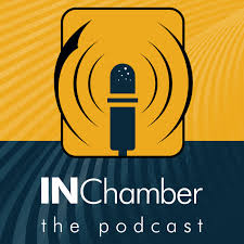 IN Chamber: The Podcast