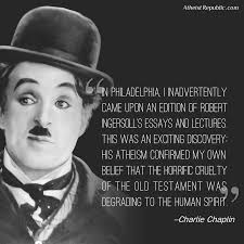 charlie chaplin on the old testament atheist quotes and sayings charlie chaplin on the old testament