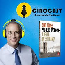 Ciro Gomes em Podcast
