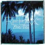 Relax: Edition 2 [US] album by Blank & Jones