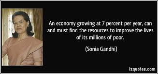An economy growing at 7 percent per year, can and must find the ...