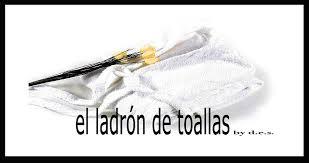 Resultat d'imatges de EL LADRÓN DE TOALLAS,