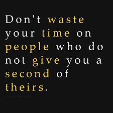 Famous quotes about 'Waste Of Time' - QuotationOf . COM via Relatably.com