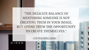 ways to the perfect mentor to advance your career career quote article mentorship