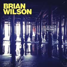 <b>Brian Wilson</b> - <b>No</b> Pier Pressure | Releases | Discogs
