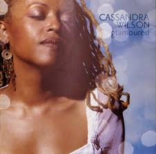 <b>Cassandra Wilson</b> - <b>Glamoured</b> Lyrics and Tracklist | Genius