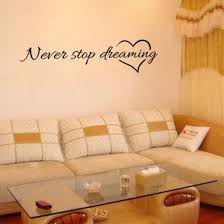 Shop DIY Removable <b>Never Stop Dreaming Wall</b> Quote Vinyl ...