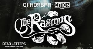 <b>THE RASMUS</b>. <b>Юбилейный тур</b> Dead Letters концерт в Москве ...