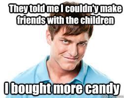 Creepy Neighbour Meme memes | quickmeme via Relatably.com