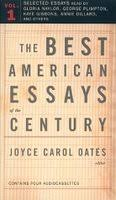 the best american essays of the century by joyce carol oates    the best american essays of the century