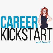 The Career Kickstart Show | Design Your Dream Career | Ready for Career Freedom?