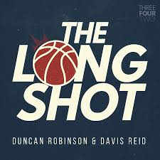 The Long Shot with Duncan Robinson and Davis Reid