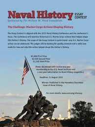 naval history essay contest u s naval institute services they provide thought provoking articles that spur ongoing discussion of these same issues not only in naval institute media