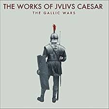 Fervent Reader    The Gallic War by Julius Caesar Study com