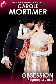 Obsession (Regency Lovers 2) - Kindle edition by <b>Carole Mortimer</b> ...