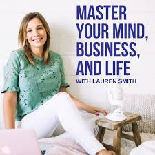Master Your Mind, Business, and Life