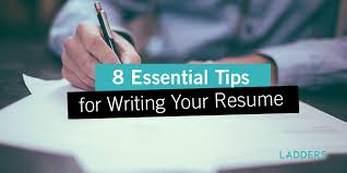 Essential Tips for Writing Your Resume TheLadders