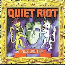 <b>Quiet Riot</b> - <b>Alive</b> And Well (1999, CD) | Discogs