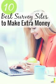 10 best survey sites for making extra money frugal rules the best survey sites let you earn extra money in your time here are