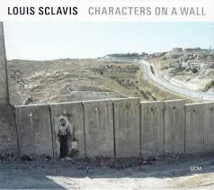 <b>Louis Sclavis</b> - <b>Characters</b> On A Wall (2019, CD) | Discogs