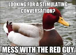 Malicious Advice Mallard memes | quickmeme via Relatably.com