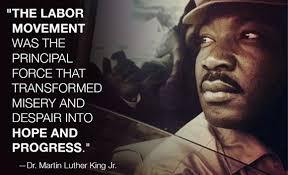 MLK on labor unions. #1u | Worker Rights & Labor Progress | Pinterest