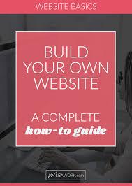 my step by step diy website guide ~lisa work design branding let me walk you through the best way to create