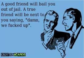 Funny rotten ecard - A good friend | Funny Dirty Adult Jokes ... via Relatably.com