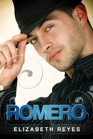 Romero (The Moreno Brothers, #4) by Elizabeth Reyes — Reviews, Discussion, Bookclubs, Lists - 12026145