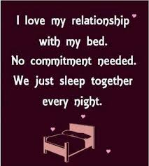 I love the relationship with my bed funny quotes quote sleep lol ... via Relatably.com