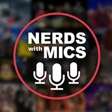 Nerds with Mics