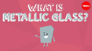 What is <b>metallic</b> glass? - Ashwini Bharathula - YouTube