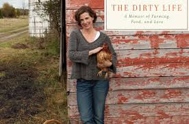 The Dirty Life - A memoir of Farming, Food and Love