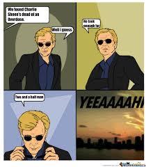 Csi Miami Caruso Horatio Caine Memes. Best Collection of Funny Csi ... via Relatably.com