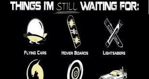 9 Things I'm Still Waiting For | WeKnowMemes via Relatably.com